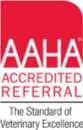 AAHA Accredited Referral | The Standard of Veterinary Excellence